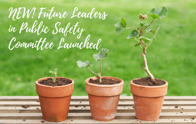 Future Leaders in Public Safety Committee Launched