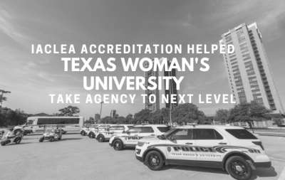 IACLEA Accreditation Helped Take Texas Woman's University Department of Public Safety Agency to the Next Level